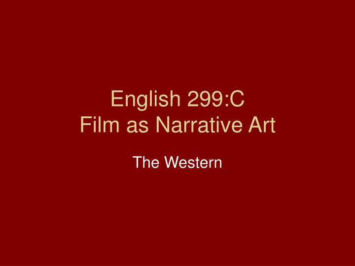 English 299 c film as narrative art