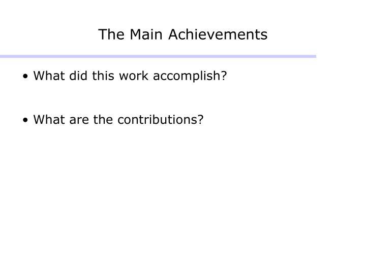 The Main Achievements
