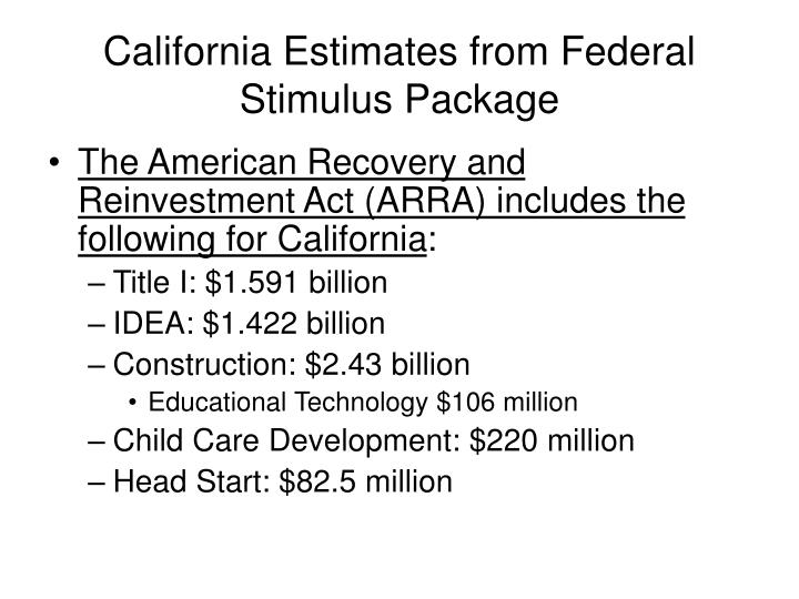 California Estimates from Federal Stimulus Package
