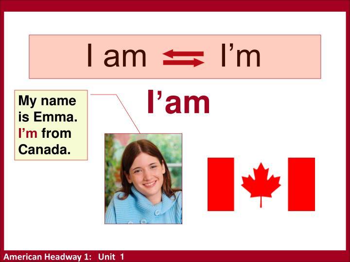 I am        I'm
