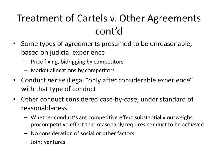 Treatment of Cartels v. Other Agreements cont'd