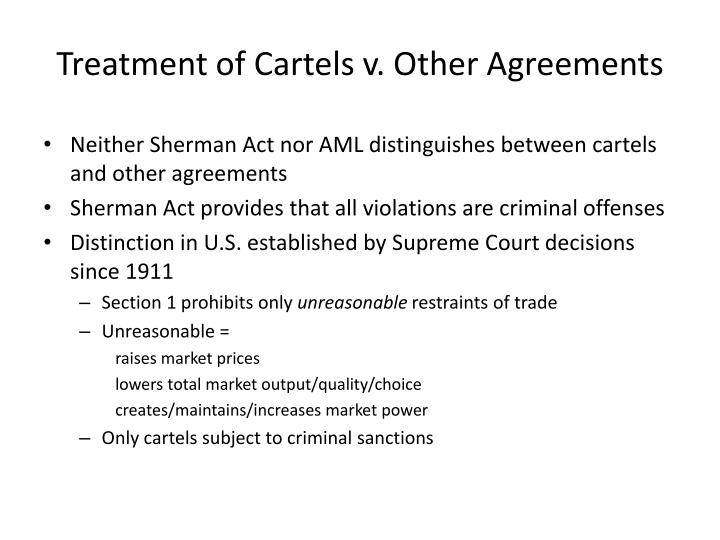 Treatment of Cartels v. Other Agreements