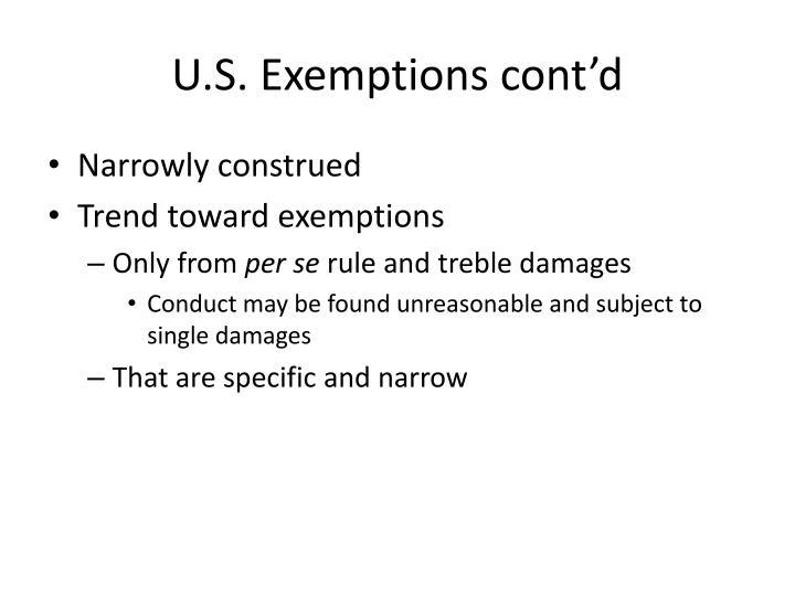 U.S. Exemptions cont'd