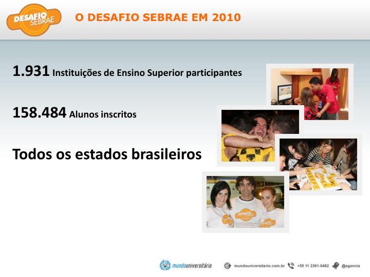 O DESAFIO SEBRAE EM 2010