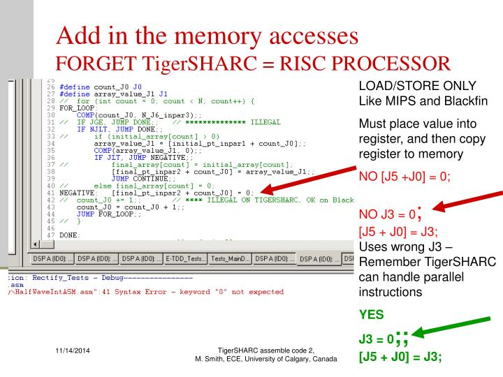 Add in the memory accesses