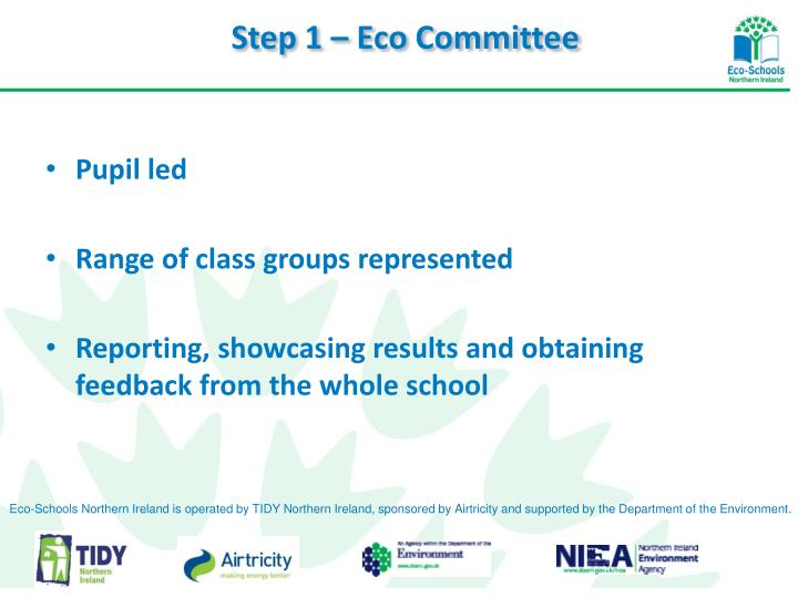 Step 1 – Eco Committee