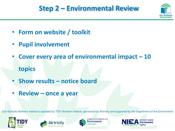 Step 2 – Environmental Review