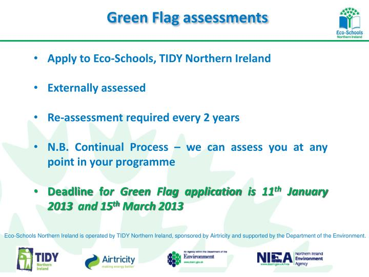 Green Flag assessments