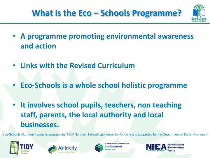 What is the Eco – Schools Programme?