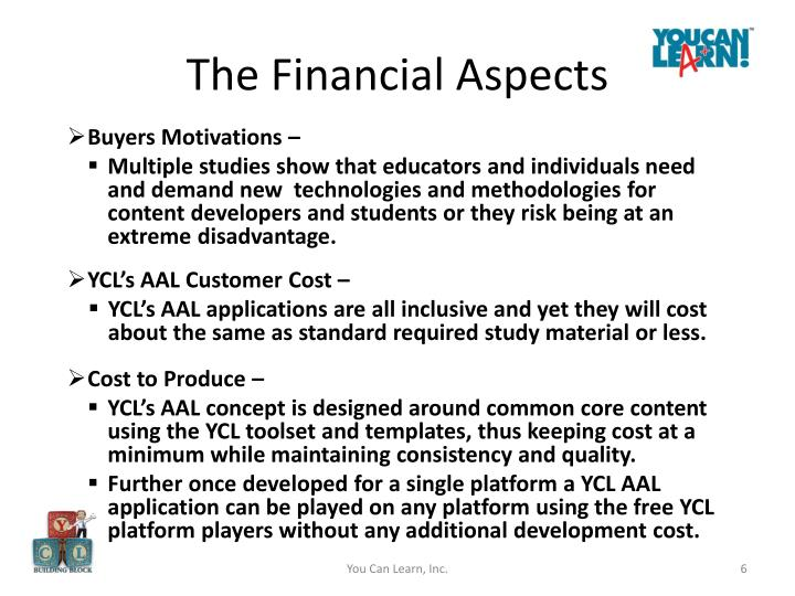 The Financial Aspects
