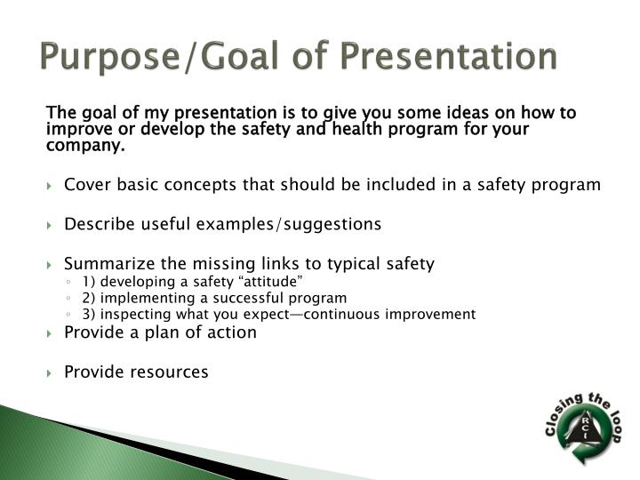 Purpose/Goal of Presentation