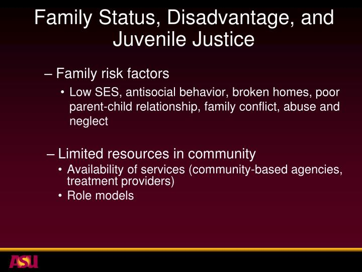Family Status, Disadvantage, and