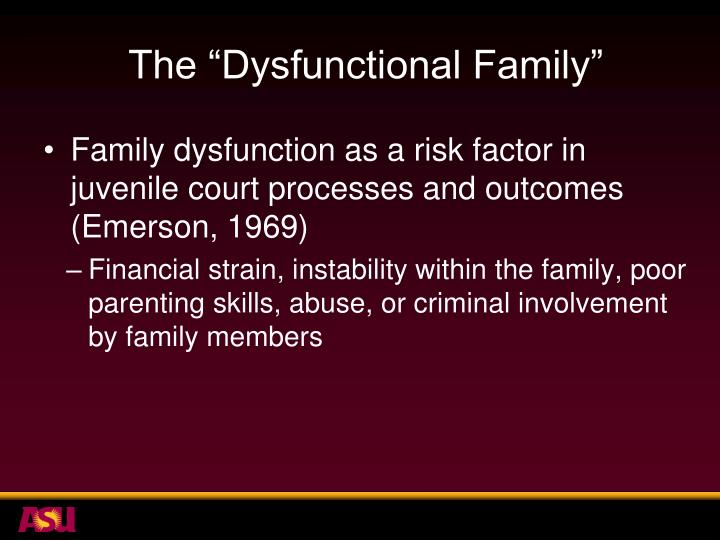 "The ""Dysfunctional Family"""