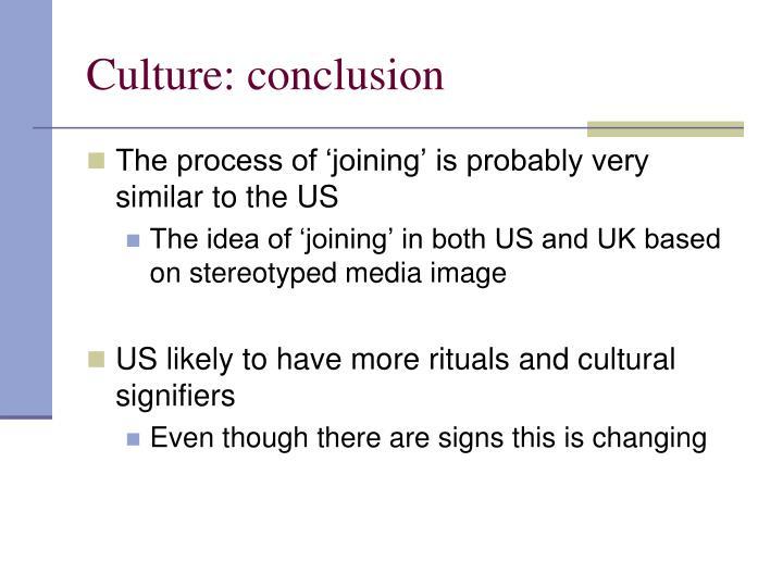 Culture: conclusion