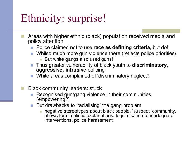Ethnicity: surprise!
