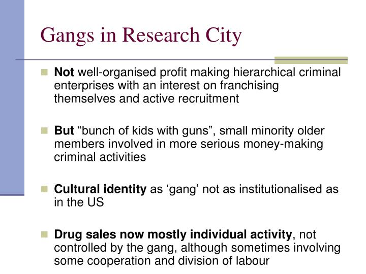 Gangs in Research City
