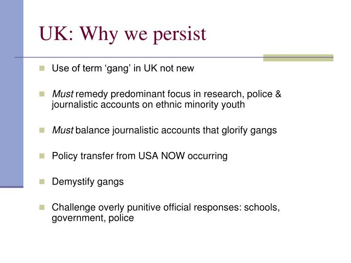 UK: Why we persist