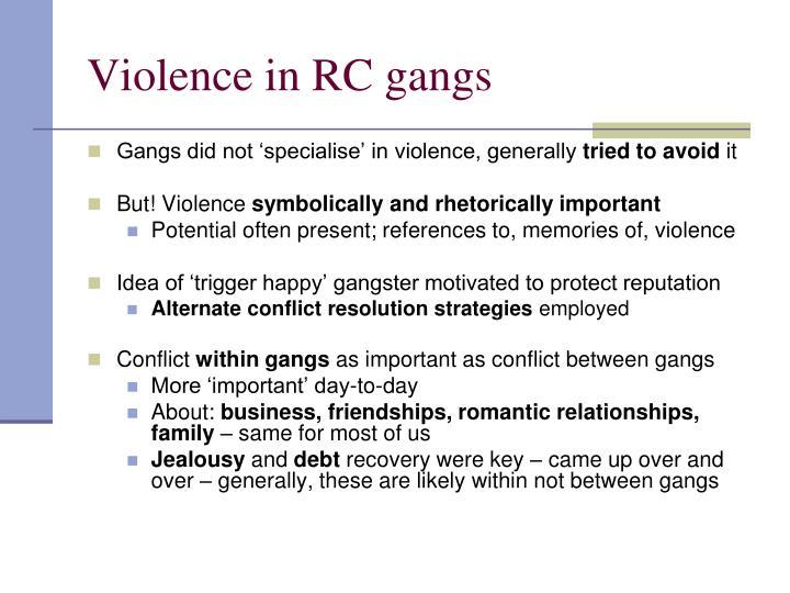 Violence in RC gangs