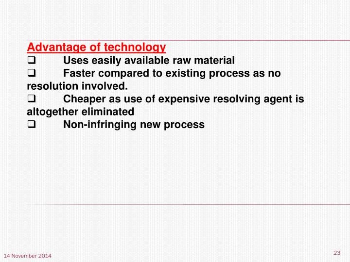 Advantage of technology