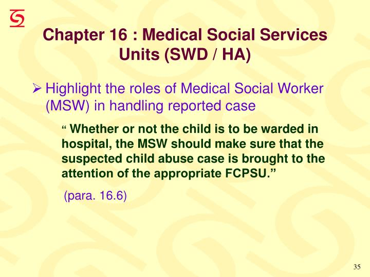 Chapter 16 : Medical Social Services Units (SWD / HA)