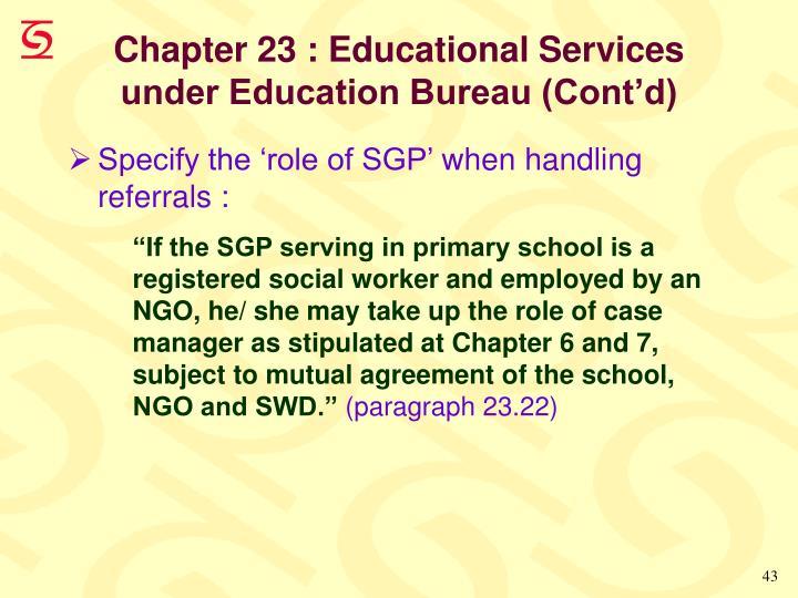 Chapter 23 : Educational Services under Education Bureau (Cont'd)