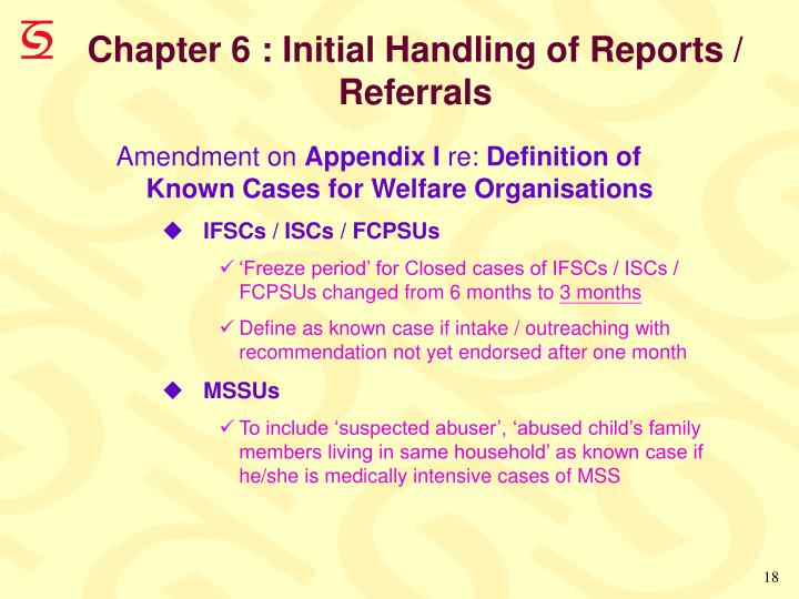 Chapter 6 : Initial Handling of Reports /      Referrals