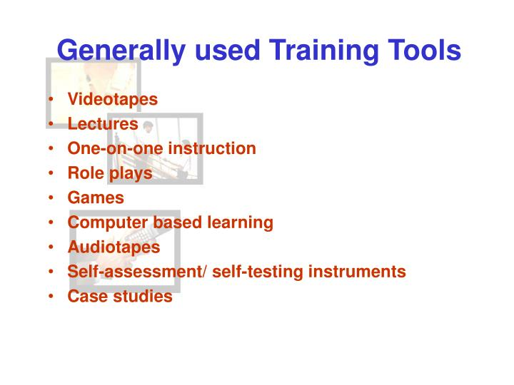 Generally used Training Tools