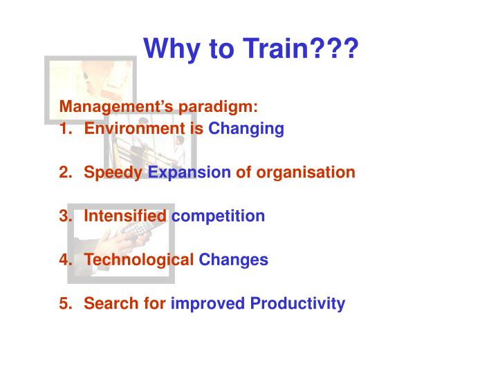 Why to Train???