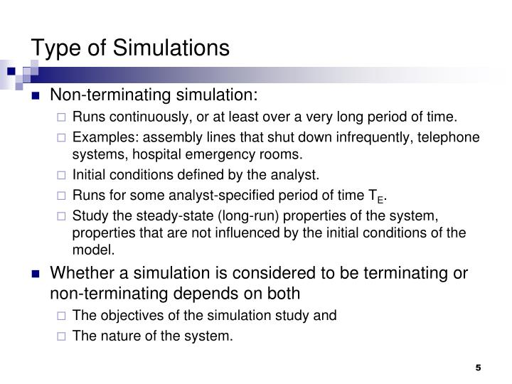 Type of Simulations