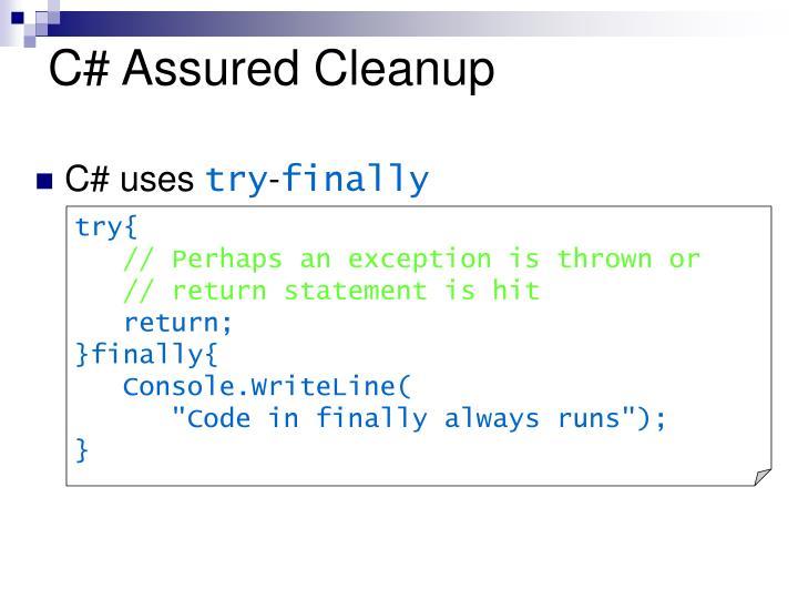 C# Assured Cleanup