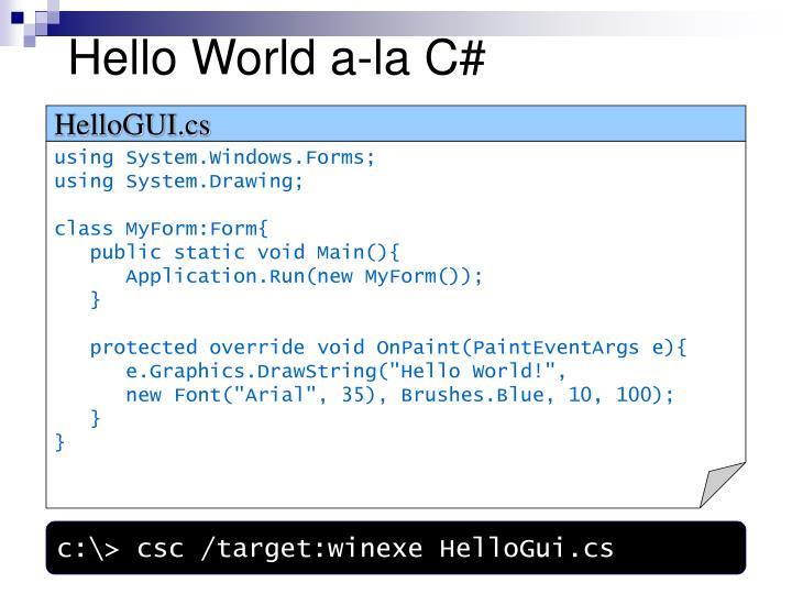 Hello World a-la C#