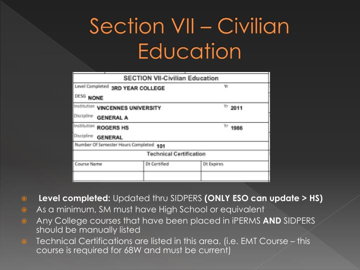 Section VII – Civilian Education