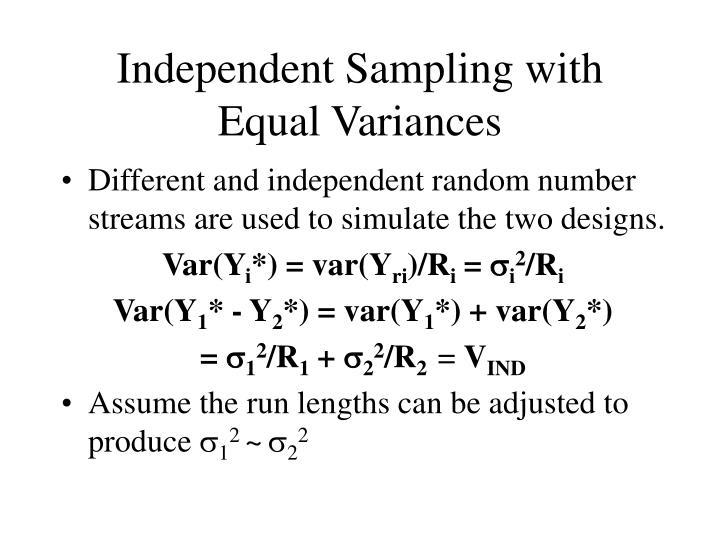 Independent Sampling with Equal Variances