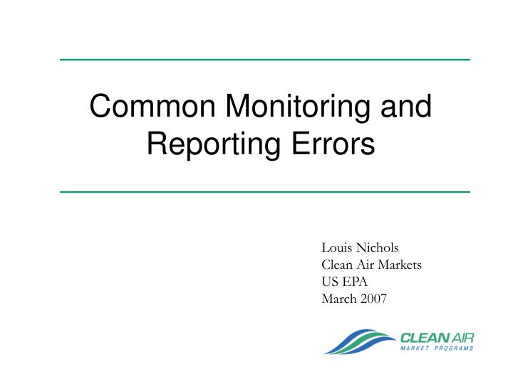 Common Monitoring and Reporting Errors