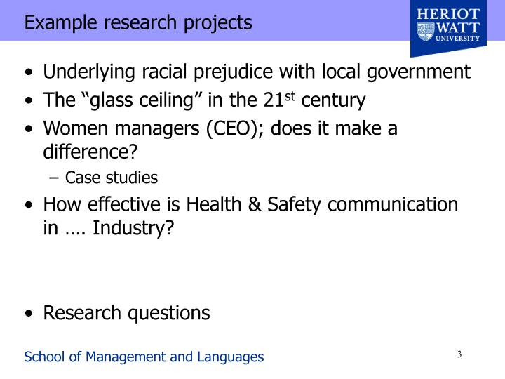 Example research projects