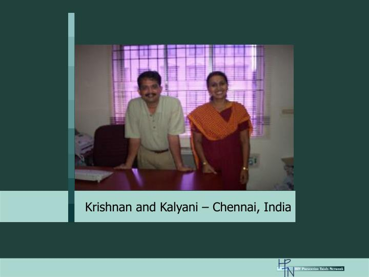 Krishnan and Kalyani – Chennai, India