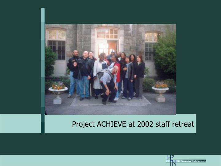 Project ACHIEVE at 2002 staff retreat