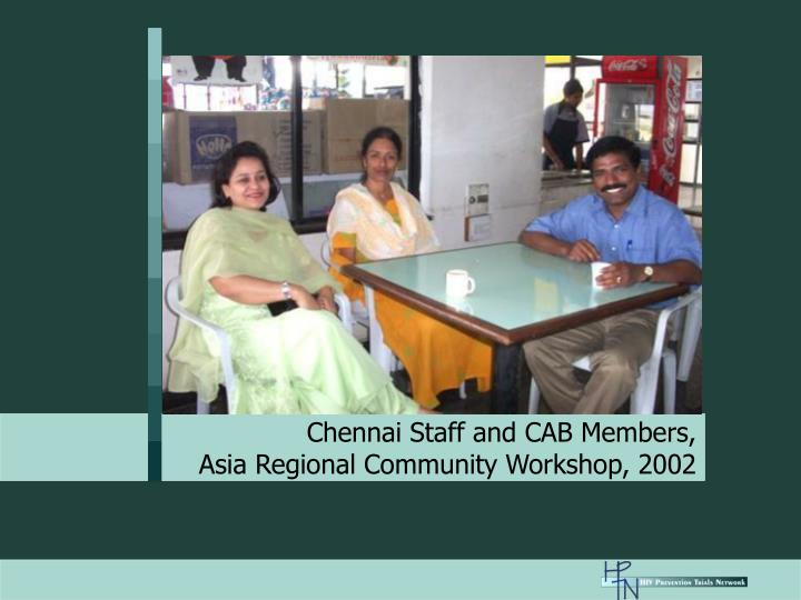 Chennai Staff and CAB Members,