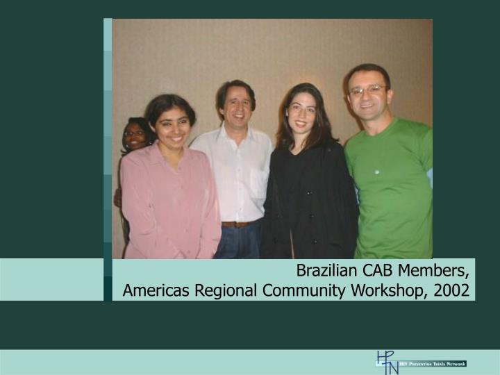 Brazilian CAB Members,