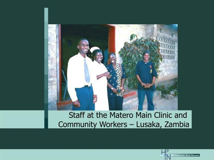 Staff at the Matero Main Clinic and