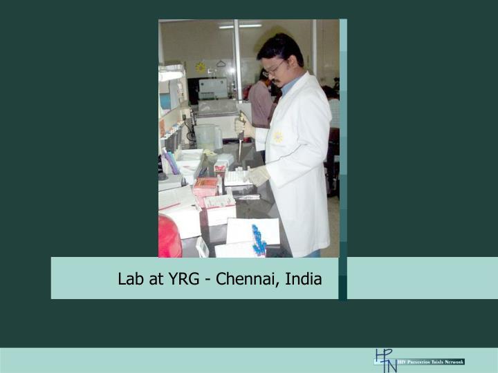Lab at YRG - Chennai, India