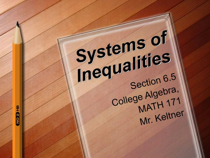 Systems of inequalities