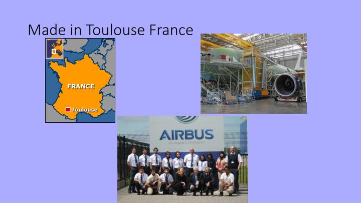 Made in Toulouse France