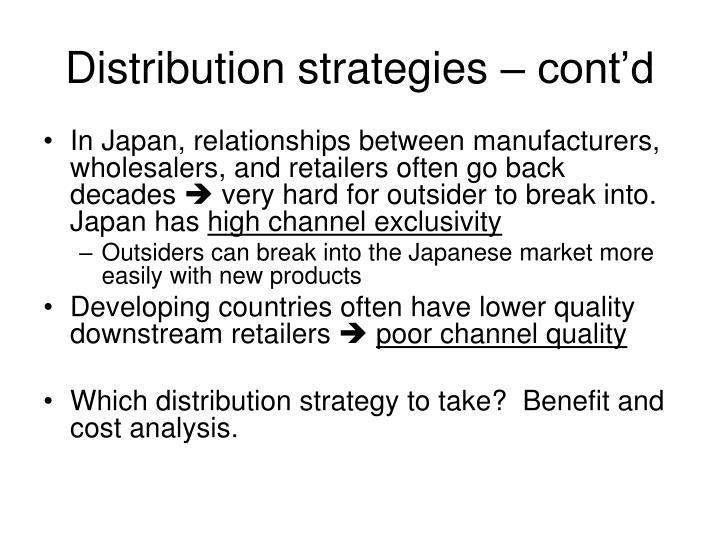 Distribution strategies – cont'd