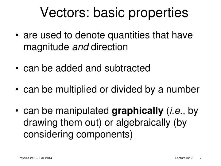 Vectors: basic properties