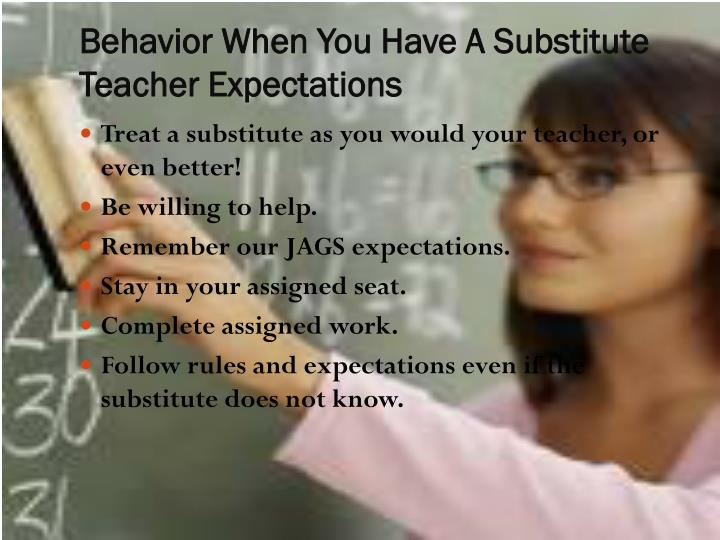 Behavior When You Have A Substitute Teacher Expectations