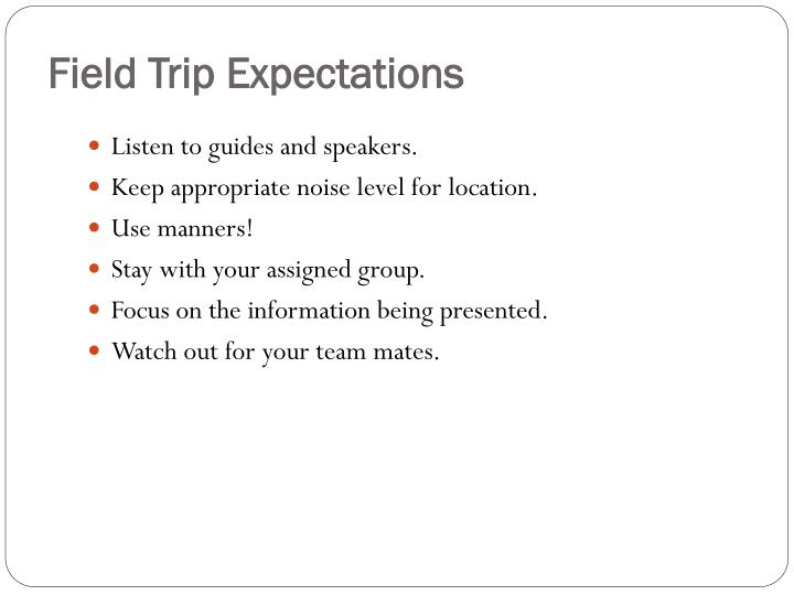Field Trip Expectations