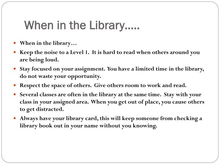 When in the Library…..