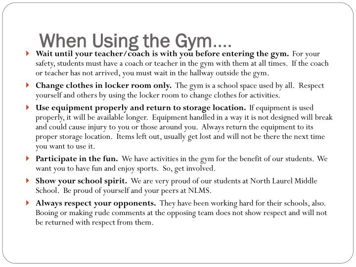 When Using the Gym