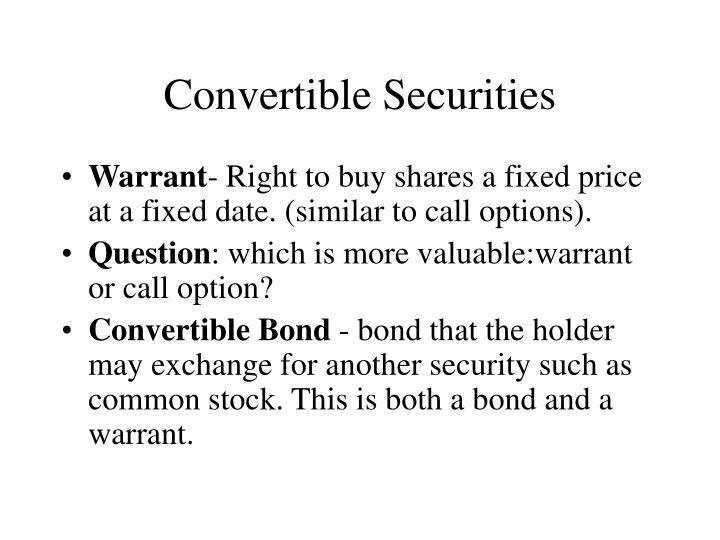 Convertible Securities